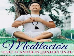 meditacion amor incondicional